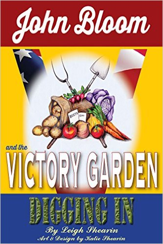 John Bloom and the Victory Garden Middle Grade Book