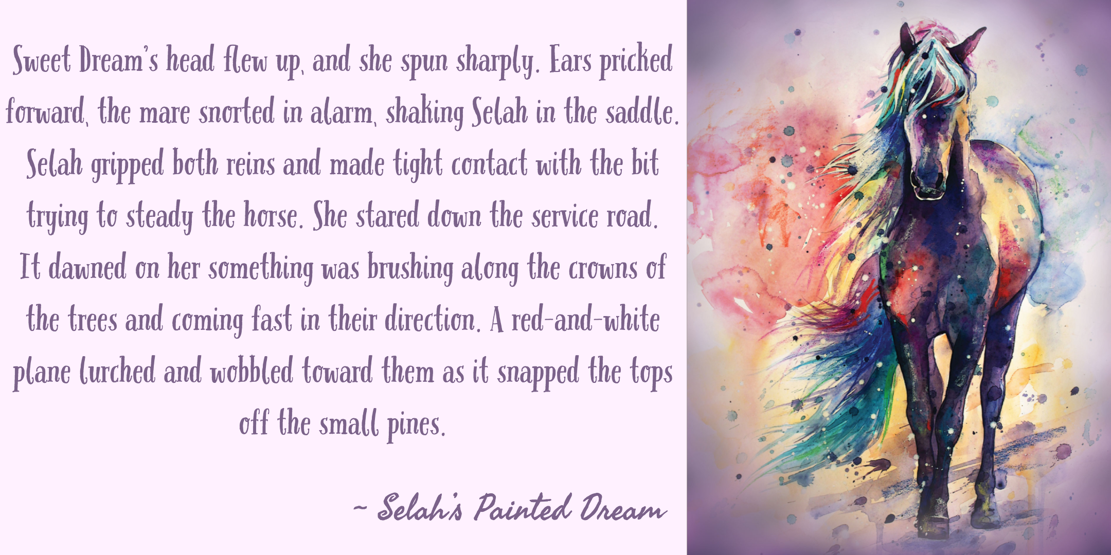 Selah's Painted Dream Snippets